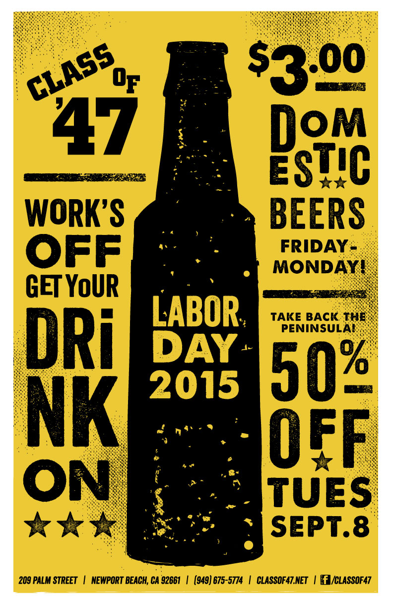 Labor Day Specials at Class of '47 bar in Newport Beach